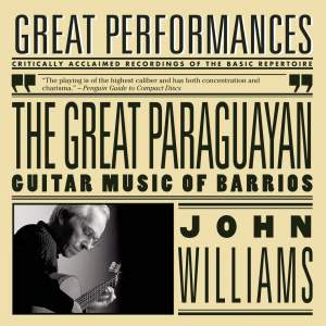 The Great Paraguayan - Solo Guitar Works by Barrios