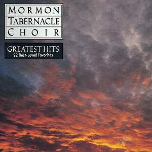 Mormon Tabernacle Choir's Greatest Hits