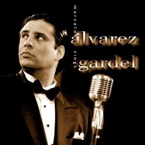 Marcelo Alvarez sings Gardel