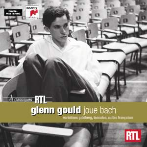 Glenn Gould plays Bach: Variations, Toccatas and French Suites