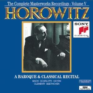 Horowitz: A Baroque & Classical Recital