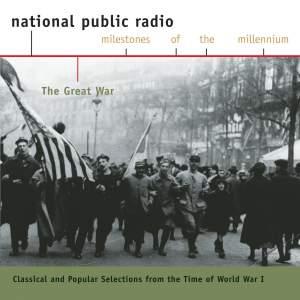 NPR Milestones of the Millennium: World War I