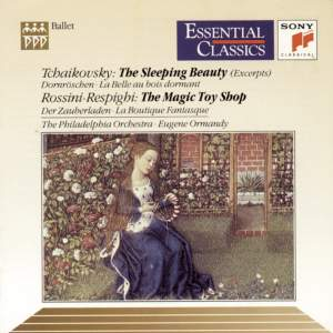 Tchaikovsky: Sleeping Beauty & Respighi/Rossini: La Boutique Fantasque