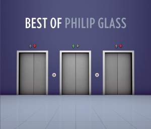 The Best of Philip Glass