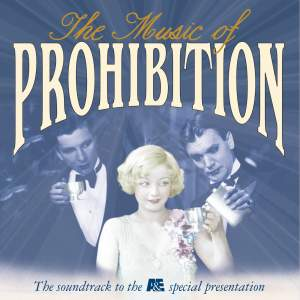 The Music Of Prohibition