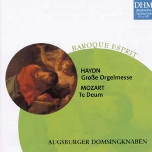 Haydn & Mozart: Grosse Orgelmesse & Te Deum