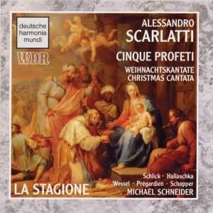 Domenico Scarlatti: Cinque Profeti (Christmas Cantata)