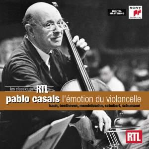 Pablo Casals - L'émotion du violoncelle