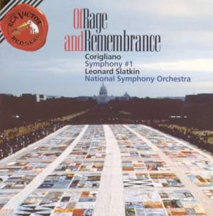 Corigliano: Of Rage and Remembrance & Symphony No. 1