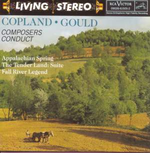 Copland: Appalachian Spring, The Tender Land Suite & Fall River Legend