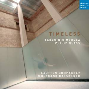 Timeless: Music by Merula and Glass