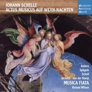 Schelle: Actus Musicus auf Wey-Nachten