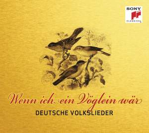 Deutsche Volkslieder: Wenn ich ein Vöglein wär