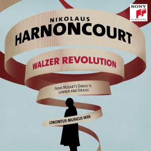 Nikolaus Harnoncourt: Waltzer Revolution