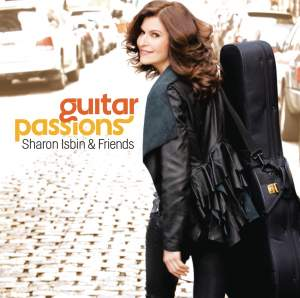 Guitar Passions: Sharon Isbin & Friends