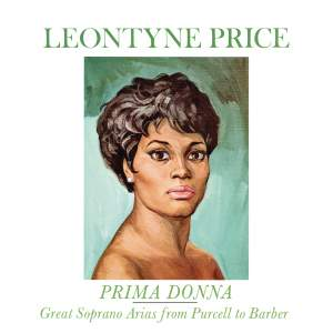 Leontyne Price: Great Soprano Arias from Purcell to Barber