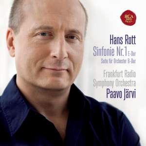 Hans Rott: Symphony No. 1 and Suite