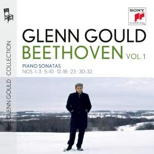 Glenn Gould plays Beethoven: Piano Sonatas Nos. 1-3, 5-10, 12-14, 15-18, 23 & 30-32