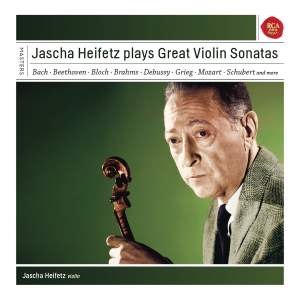 Jascha Heifetz plays Great Violin Sonatas