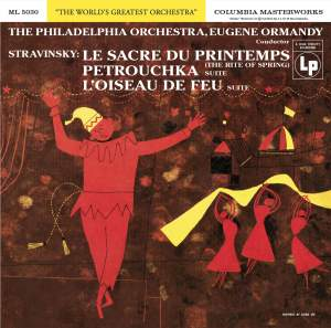 Stravinsky: The Rite of Spring and Suites from Petrushka and The Firebird Product Image
