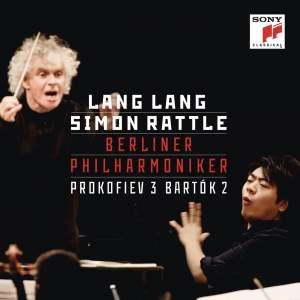Lang Lang/Sir Simon Rattle: Prokofiev 3 & Bartók 2