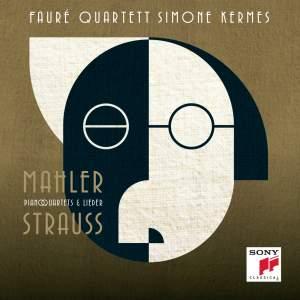 Strauss & Mahler : Piano Quartets - Lieder
