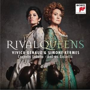 Rival Queens: Simone Kermes & Vivica Genaux