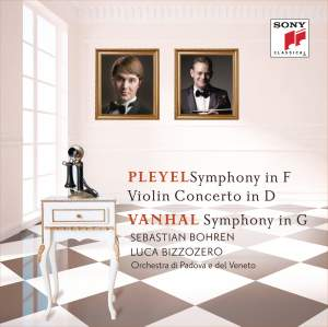 Pleyel: Symphony in F & Violin Concerto in D and Vanhal: Symphony in G