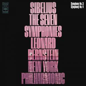 Sibelius: Symphony No. 3 in C Major, Op. 52 & Symphony No. 4 in A Minor, Op. 63
