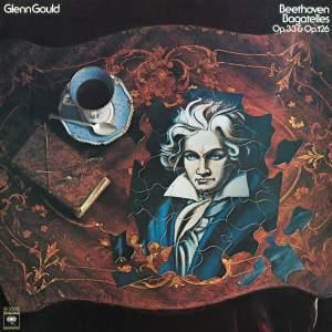 Beethoven: Bagatelles, Op. 33 & Op. 126 - Gould Remastered