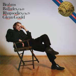 Brahms, Ballades, Op. 10 and Rhapsodies, Op. 79, Gould Remastered