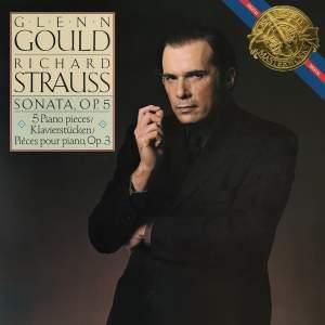 Strauss: Piano Sonata, Op. 5 & Funf Klavierstucke, Op. 3 - Gould Remastered