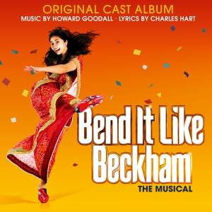 Goodall, H: Bend It Like Beckham - The Musical