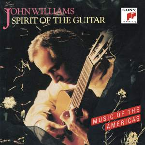 Spirit of the Guitar: Music of the Americas