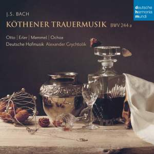 Bach, J S: Köthener Trauermusik, BWV244a Product Image