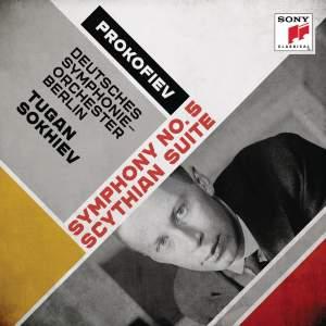 Prokofiev: Symphony No. 5 & Scythian Suite