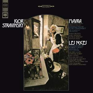 Stravinsky: Mavra & Les Noces