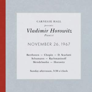 Vladimir Horowitz live at Carnegie Hall - Recital November 26, 1967