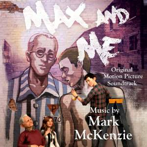 Max and Me (Original Motion Picture Score)