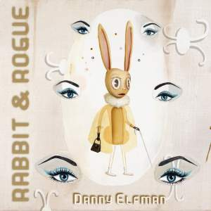 Elfman: Rabbit & Rogue (Original Ballet Score)