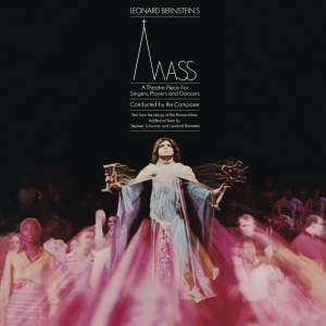Bernstein: Mass - A Theatre Piece for Singers, Players and Dancers I (Remastered)