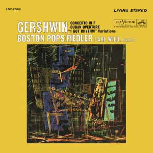 Gershwin: Concerto in F, Variations on 'I Got Rhythm' & Cuban Overture