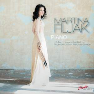 Martina Filjak plays Bach, Schumann & Scriabin