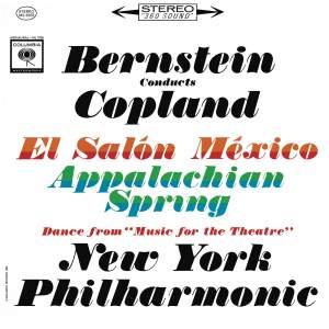 Copland: Appalachian Spring, El Salón México & Music for the Theatre (Remastered)