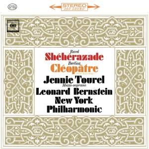 Ravel: Shéhérazade, M. 41 - Berlioz: La mort de Cléopâtre, H 36 (Remastered)