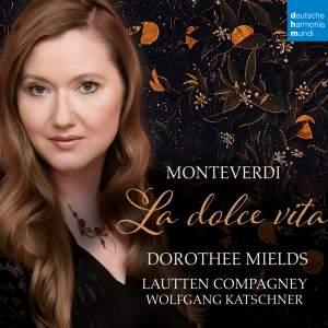 Monteverdi: La dolce vita Product Image