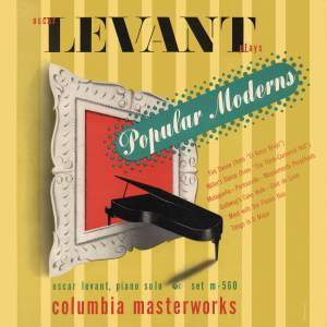 Oscar Levant Plays Popular Moderns