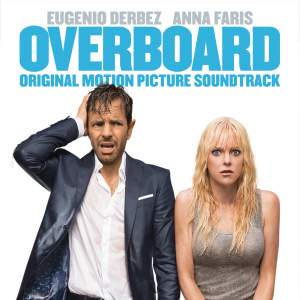 Overboard (Original Motion Picture Soundtrack)