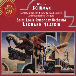 Schumann: Symphony No.10 & New England Triptych & American Festival Overture
