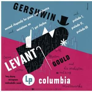Gershwin: Second Rhapsody & 'I Got Rhythm' Variations